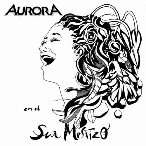 Aurora en el sur mestizo