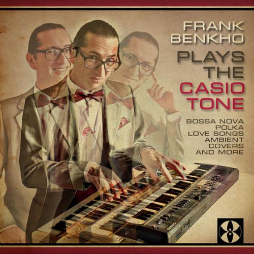 Frank Benkho plays the Casiotone