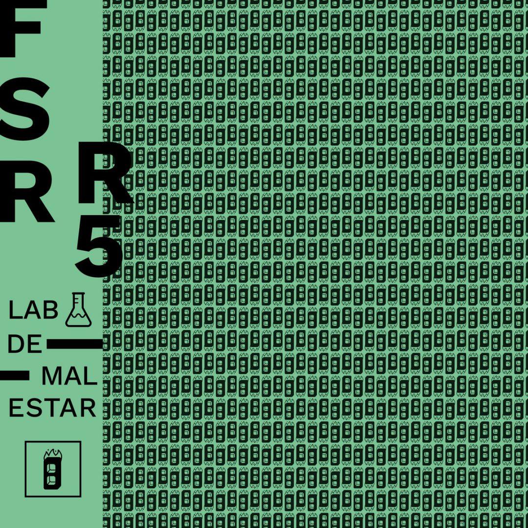 Laboratorio de Malestar: R5