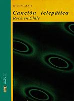 Canción telepática. Rock en Chile