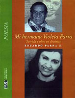 Mi hermana Violeta Parra