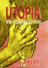 Utopía. Antología lírica del rock chileno