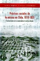 Prácticas sociales de la música en Chile, 1810-1855