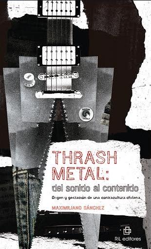 Thrash metal. Del sonido al contenido