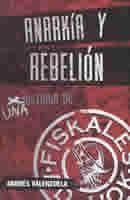 Anarkía y Rebelión: Una historia de Fiskales Ad-Hok