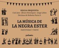 La música de La Negra Ester. Partituras y textos