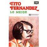 Lo mejor de Tito Fernández. Vol. 1