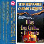 Dios los cría y el canto los junta (con Carlos Vásquez)