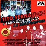 Tito Fernández & Las Voces Nuevas. 35 años después