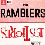 The Ramblers / Los Tigres