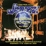 Jazz, The Universal Orchestra en vivo