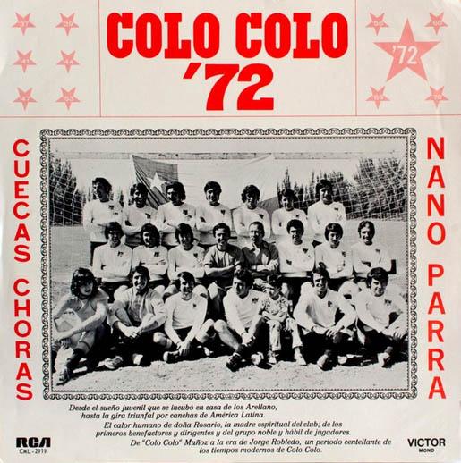 Colo Colo '72. Cuecas choras