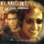 El Miguel Sexual Democracia