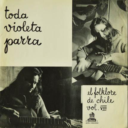 Toda Violeta Parra. El folklore de Chile vol. VIII