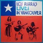 Los Parras: Live! in Vancouver