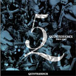 Quintessence 2005-2007