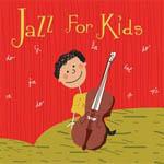 Jazz for kids, vol 1