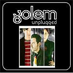 Golem unplugged