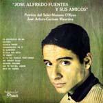 José Alfredo Fuentes y sus amigos