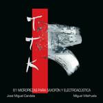 TTK, 81 micropiezas para saxofón y electroacústica