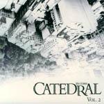 Catedral en coma. Vol. 2