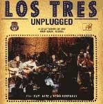 Los Tres unplugged