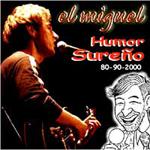 Humor sureño 80-90-2000