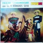 Folklore latinoamericano con los 4 Hermanos Silva