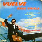 Vuelve Raúl Videla