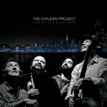 The Chilean Project live at the Blue Note