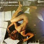 Horacio Saavedra presenta los éxitos del momento al estilo de...