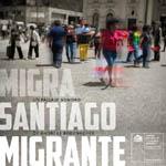 Migra Santiago migrante