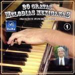 20 gratas melodías mexicanas. Vol. 1