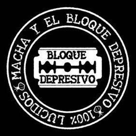 Macha y el Bloque Depresivo