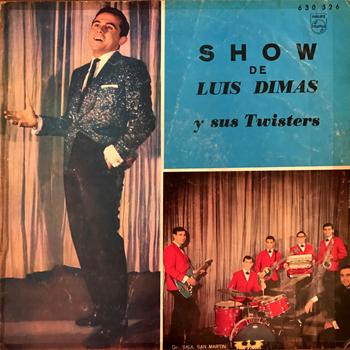 Show de Luis Dimas y sus Twisters