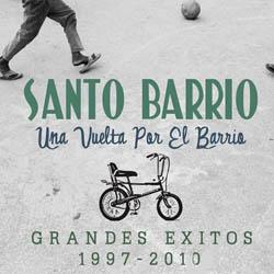 Una vuelta por el barrio. Grandes éxitos 1997-2010