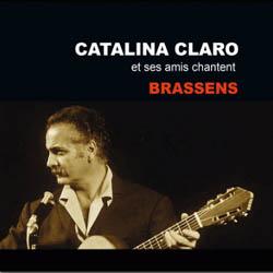 Catalina Claro et ses amis chantent Brassens