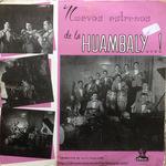 Nuevos estrenos de la Huambaly…!