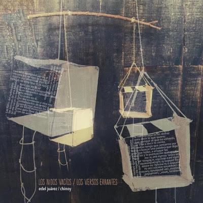 Los nidos vacíos / Los versos errantes